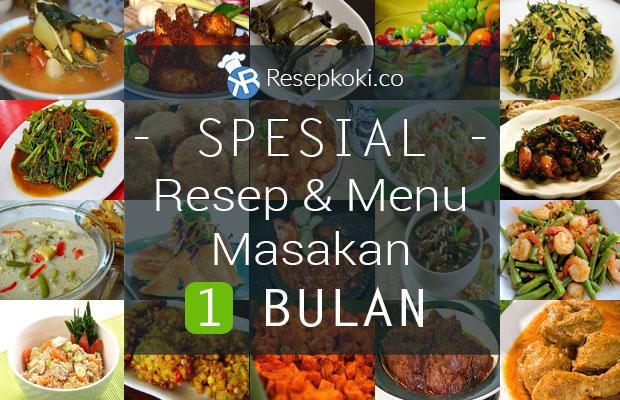 spesial resep amp menu masakan sehari hari untuk 1 bulan