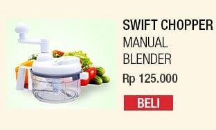 Swift Chopper – Blender Tanpa Listrik