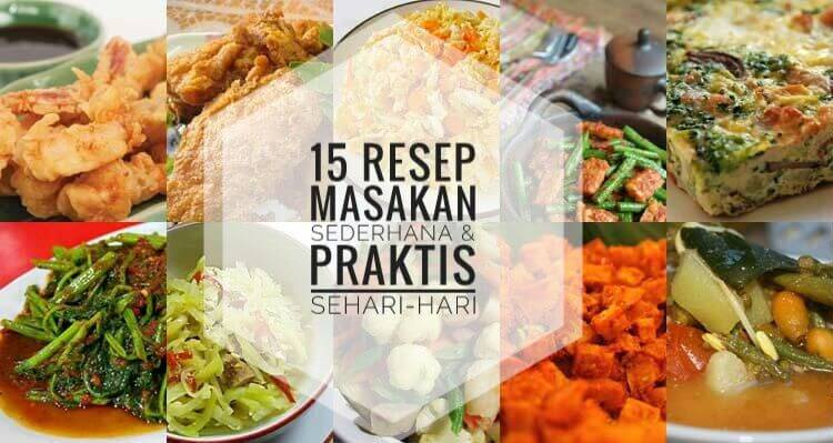 15 Resep Masakan Sederhana Praktis Sehari Hari Resepkoki Co