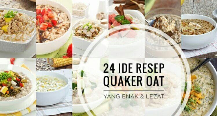 Quaker Oat Enaknya Dimasak Apa 24 Ide Resep Quaker Oat Yang Enak Dan Sehat Resepkoki Co